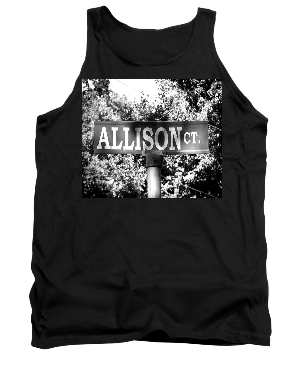Allison Tank Top featuring the photograph Al - A Street Sign Named Allison by Jenifer West