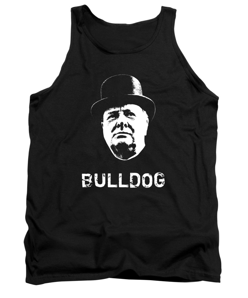 Winston Churchill Tank Top featuring the mixed media Bulldog - Winston Churchill by War Is Hell Store