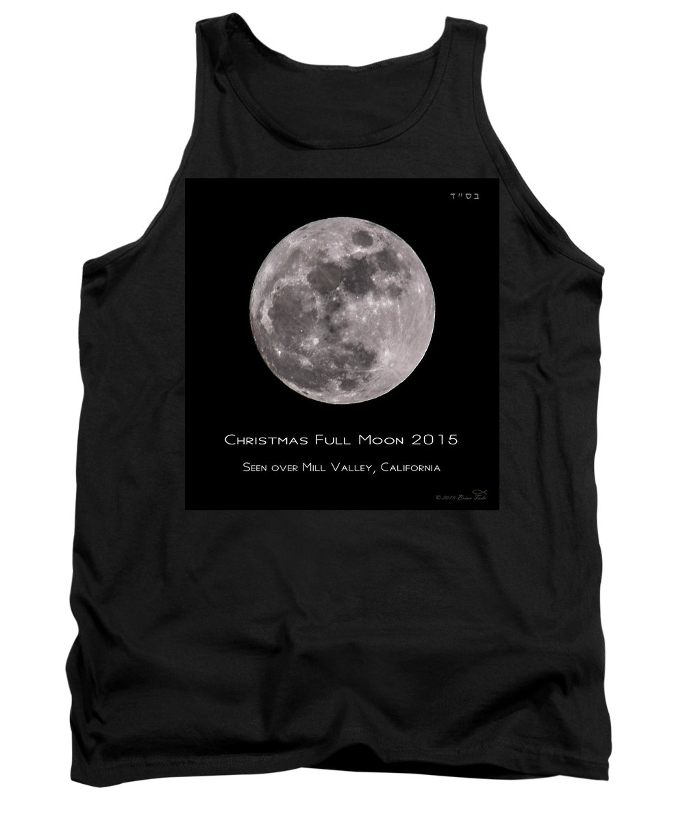 Christmas Tank Top featuring the photograph Christmas Moon 2015 by Brian Tada