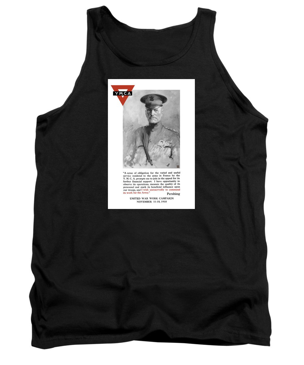 Ww1 Propaganda Tank Top featuring the painting General Pershing - United War Works Campaign by War Is Hell Store