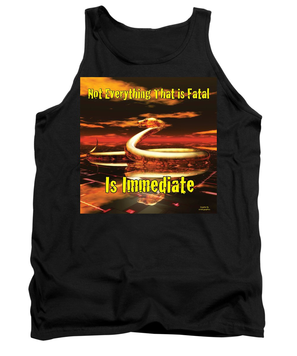 Graphic Tank Top featuring the photograph Not Everything That Is Fatal Is Immediate by John Tarr Photography Visual Adventurer