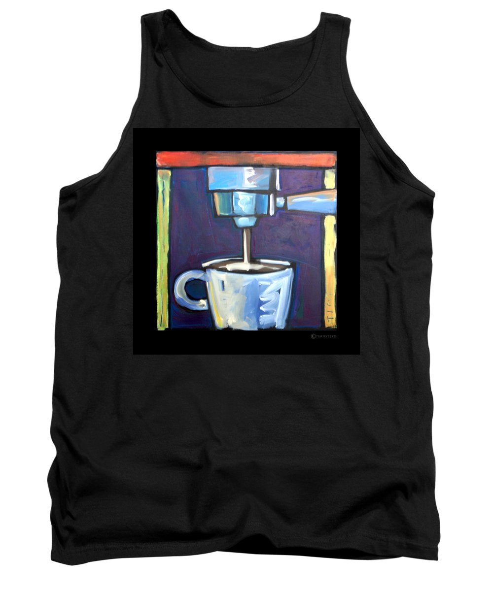 Coffee Tank Top featuring the painting Pulling A Shot by Tim Nyberg