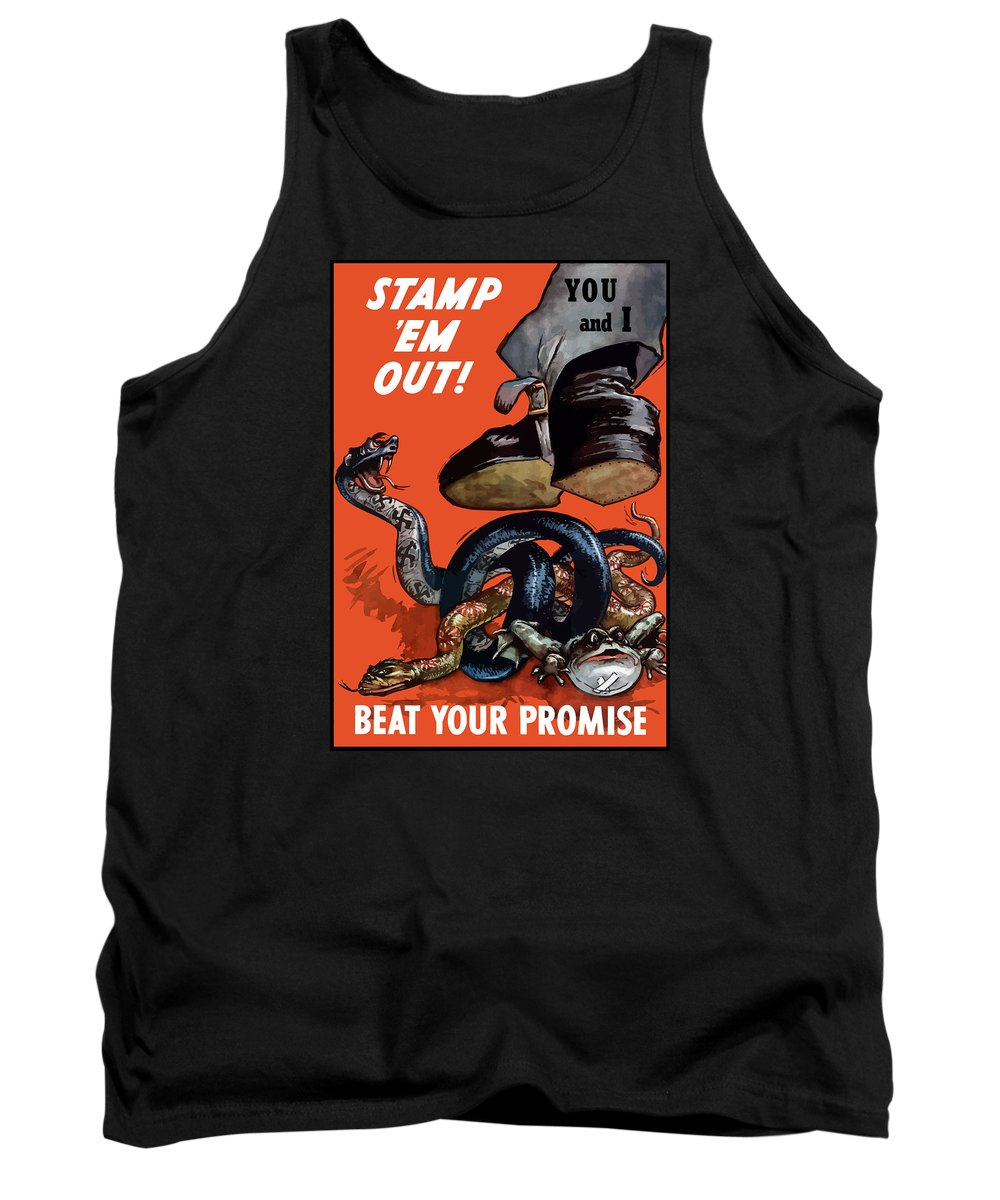 World War Ii Tank Top featuring the painting Stamp Em Out - Beat Your Promise by War Is Hell Store