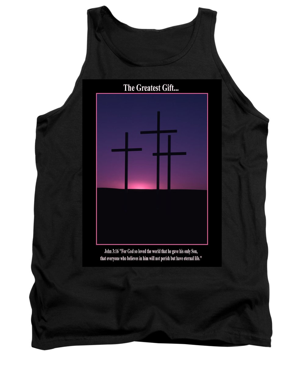 Cross Tank Top featuring the photograph The Greatest Gift by Mike Dawson