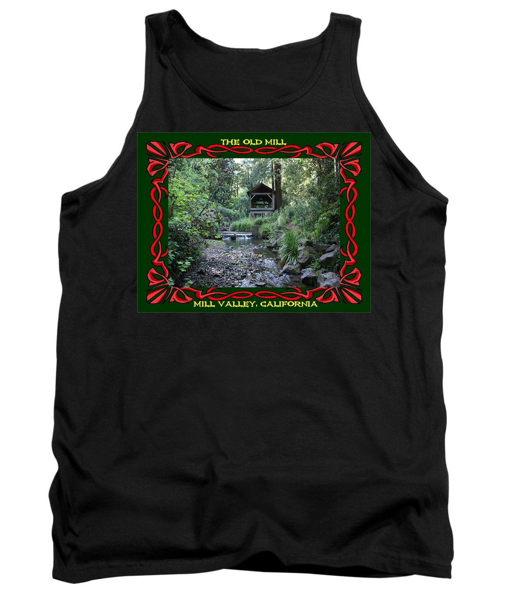 Mount Tamalpais Tank Top featuring the photograph The Old Mill 3 by Ben Upham III