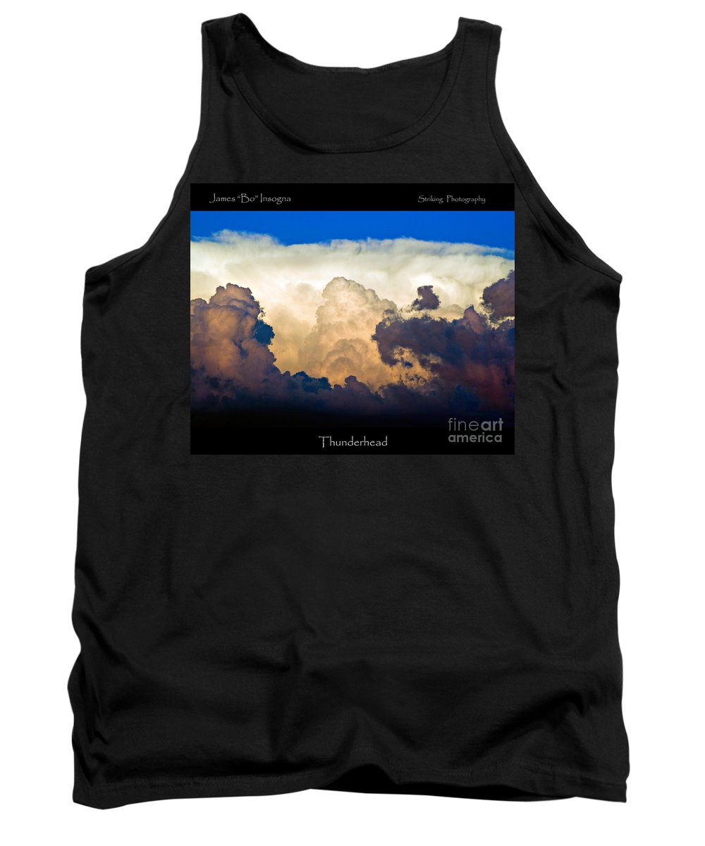 Thunderhead Tank Top featuring the photograph Thunderhead Cloud Color Poster Print by James BO Insogna