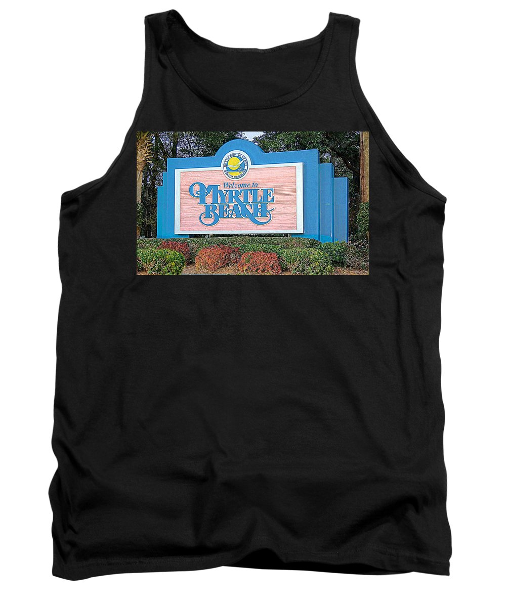 Welcome To Myrtle Beach Tank Top featuring the photograph Welcome To Myrtle Beach by Bob Pardue