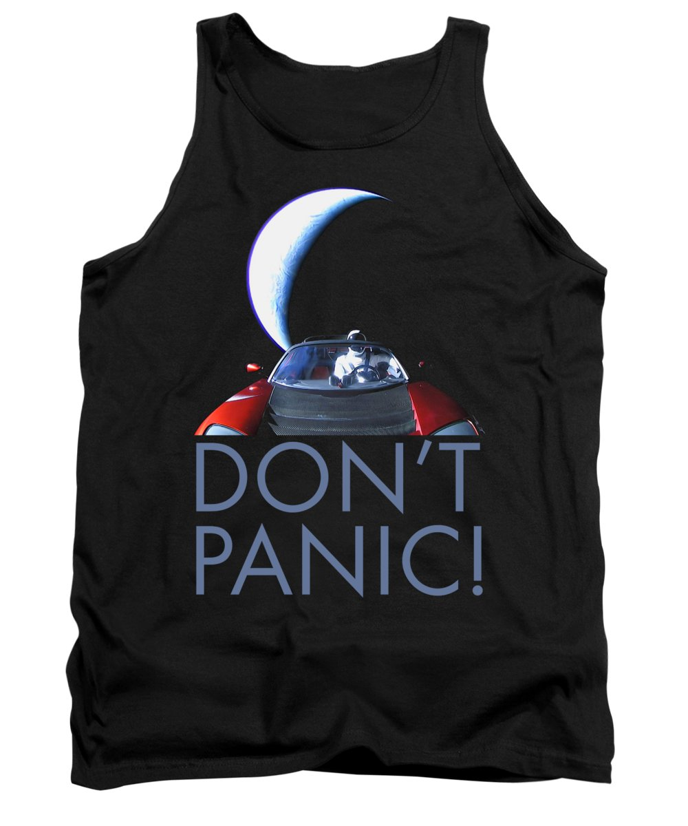 Dont Panic Tank Top featuring the photograph Don't Panic Starman by Filip Schpindel
