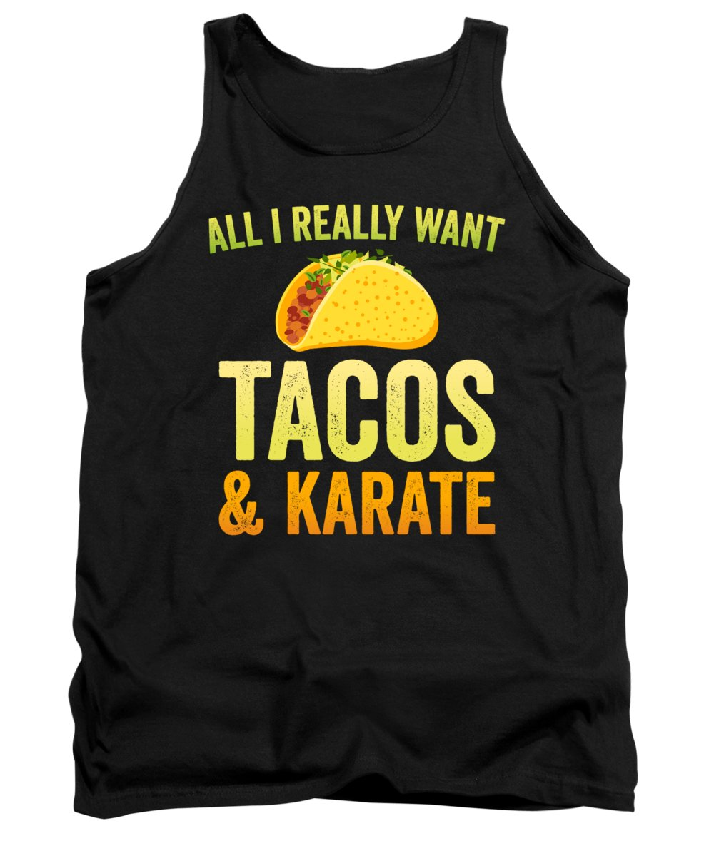 Black-belt Tank Top featuring the digital art Funny Karate Design All I Want Taco Karate Light by J P