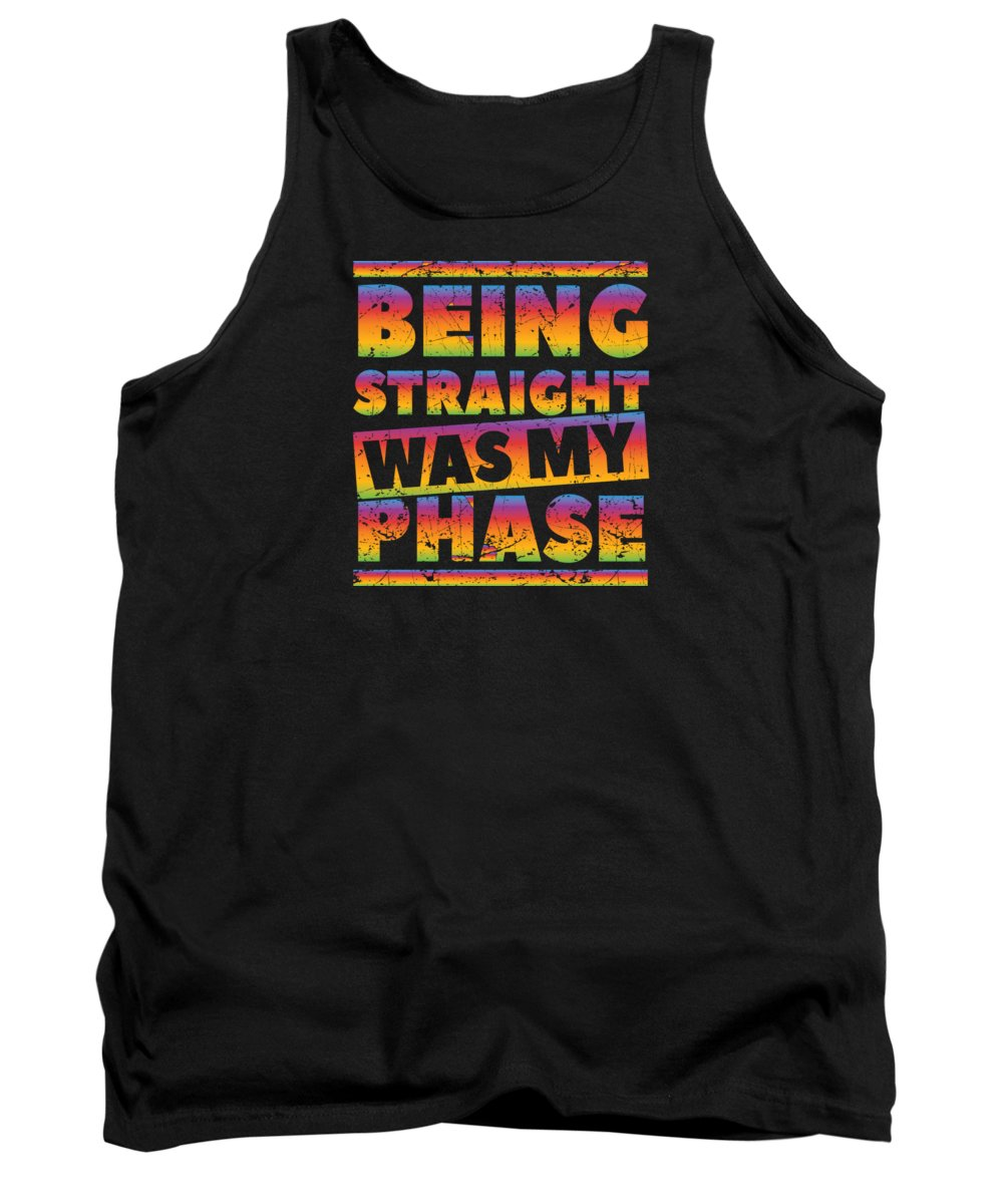 Christopher-street-day Tank Top featuring the digital art Gay Lesbian Lgbt Beeing Straight Was My Phase by Haselshirt