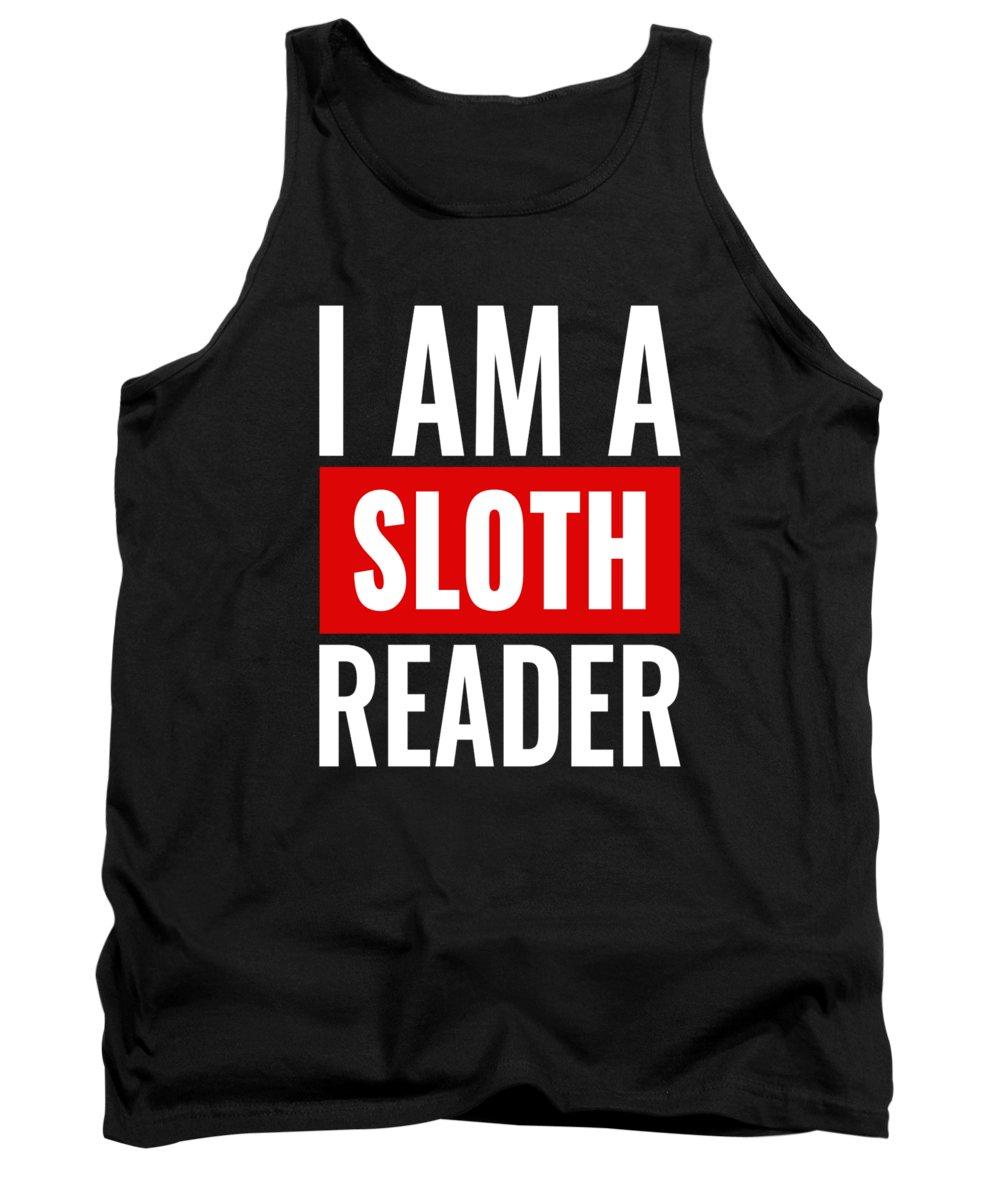 Sloth Running Team Tank Top featuring the digital art I Am A Sloth Reader by Kaylin Watchorn