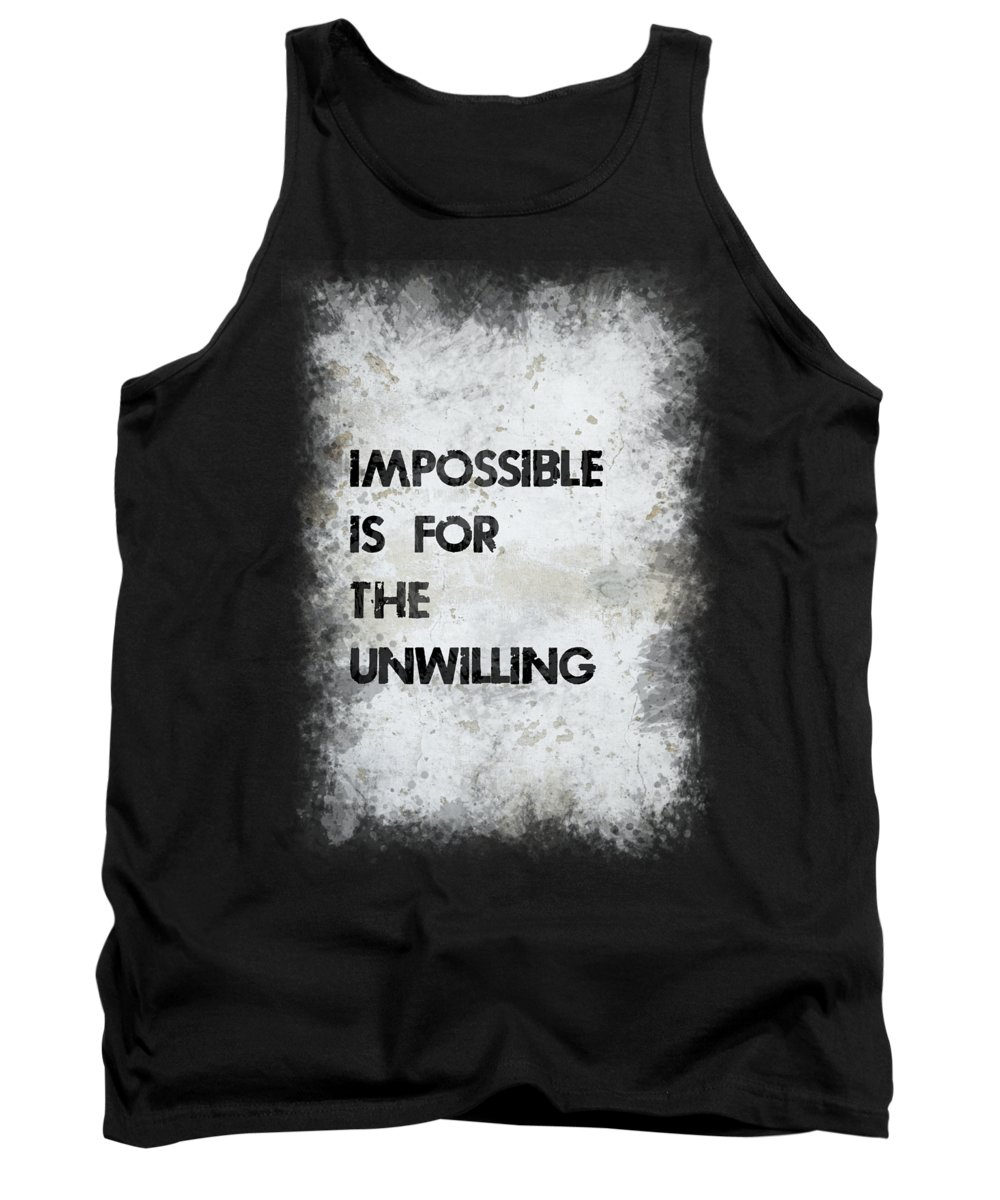 Motivation Tank Top featuring the photograph Impossible by Ricky Barnard