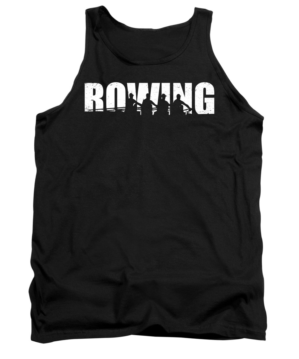 Funny Tank Top featuring the digital art Rowing Crew Kayak Cano Sports Gift by J M