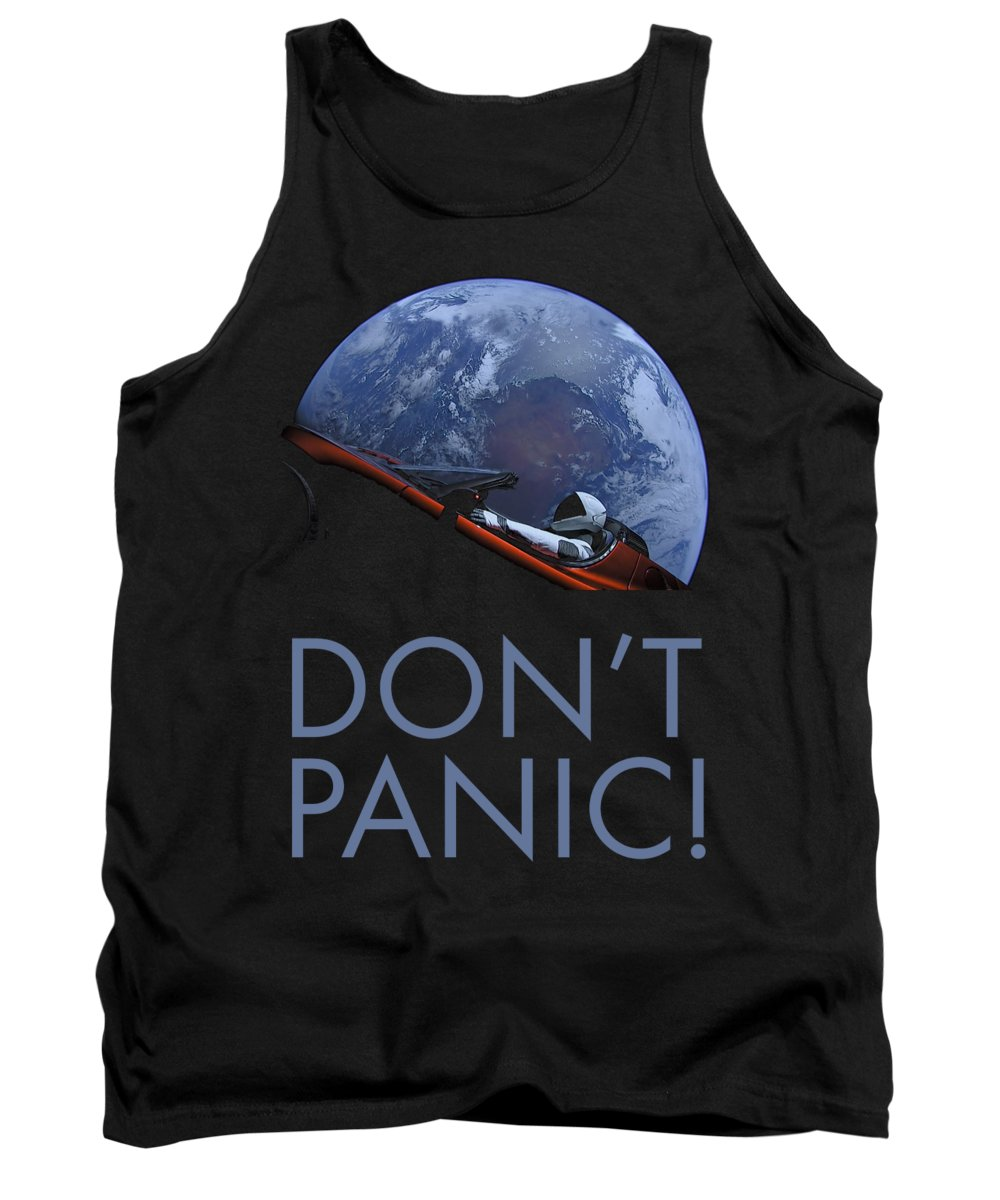 Dont Panic Tank Top featuring the photograph Starman Don't Panic In Orbit by Filip Schpindel