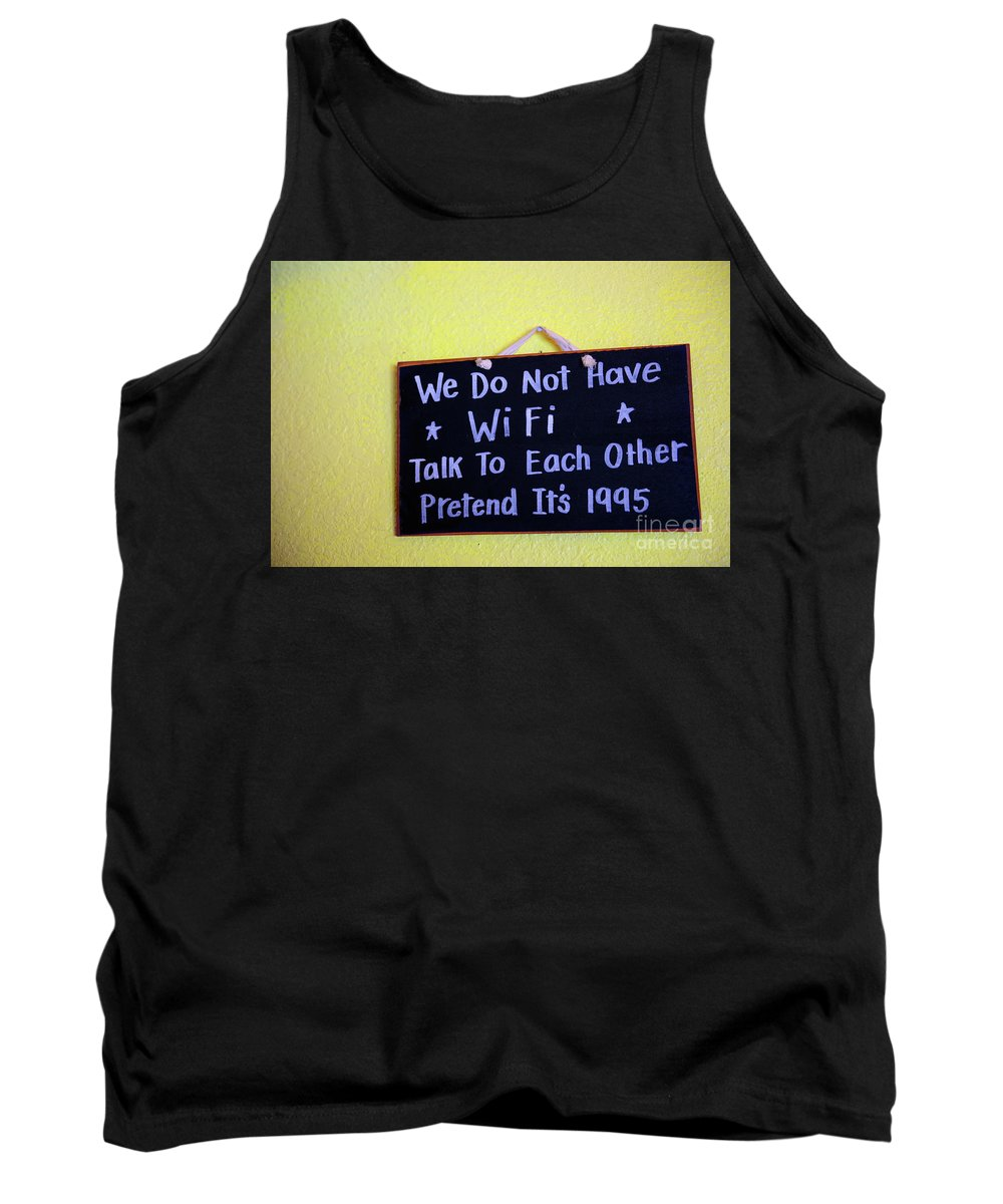 Wifi Tank Top featuring the photograph We Do Not Have Wifi by Anna Serebryanik