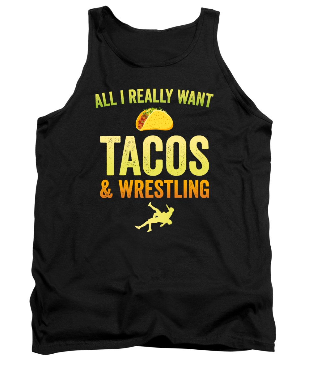 Wrestle Tank Top featuring the digital art Wrestling All I Want Taco Silhouette Gift Light by J P