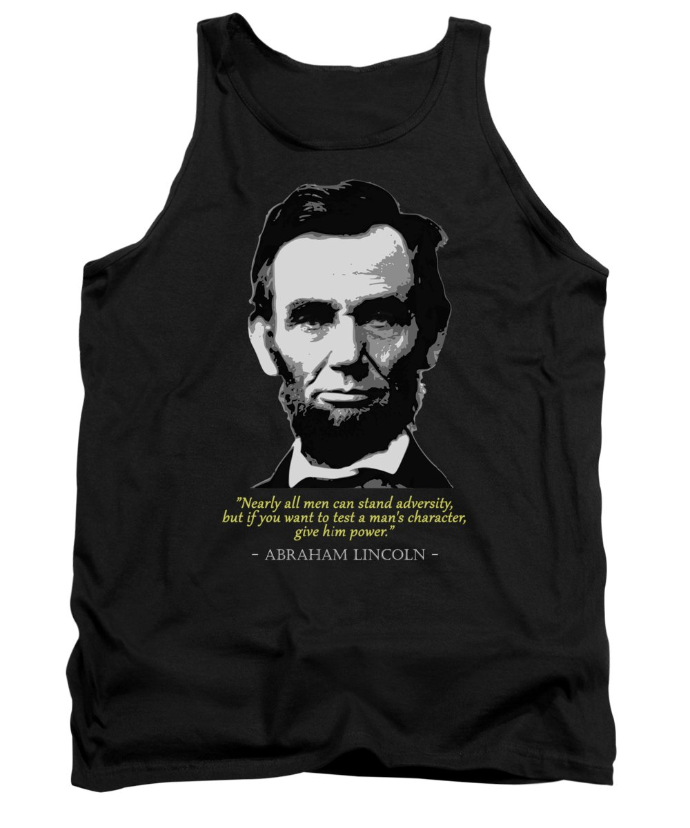 Abraham Tank Top featuring the digital art Abraham Lincoln Quote by Filip Schpindel