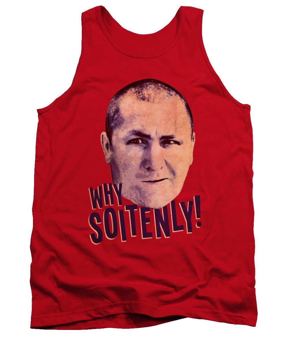 The Three Stooges Tank Top featuring the digital art Three Stooges - Why Soitenly by Brand A