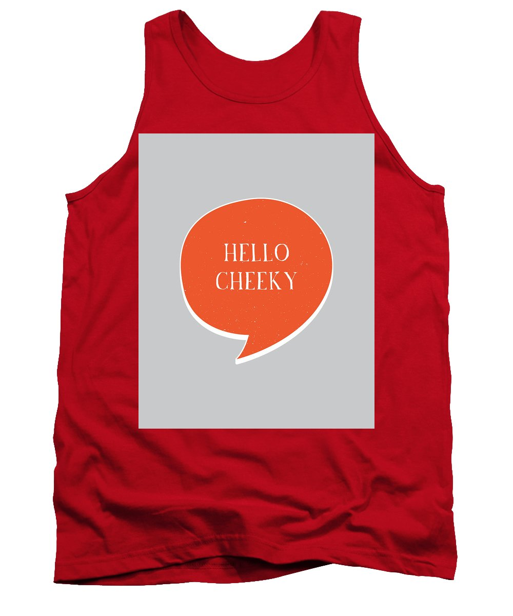 Hello Tank Top featuring the digital art Hello Cheeky by Samuel Whitton