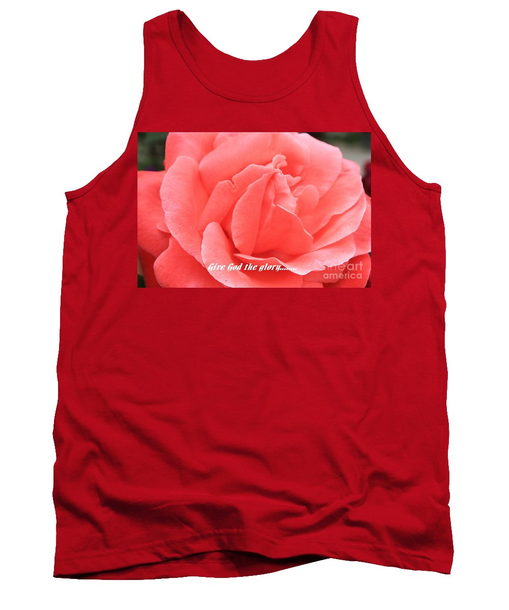 Rose Tank Top featuring the photograph Give God The Glory by Carol Groenen