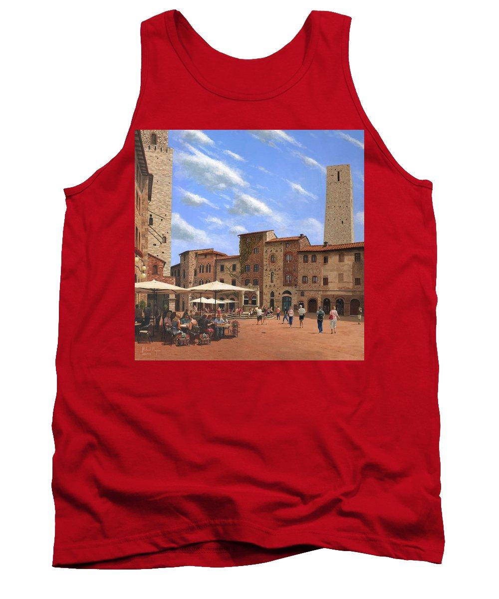 Landscape Tank Top featuring the painting Piazza Della Cisterna San Gimignano Tuscany by Richard Harpum