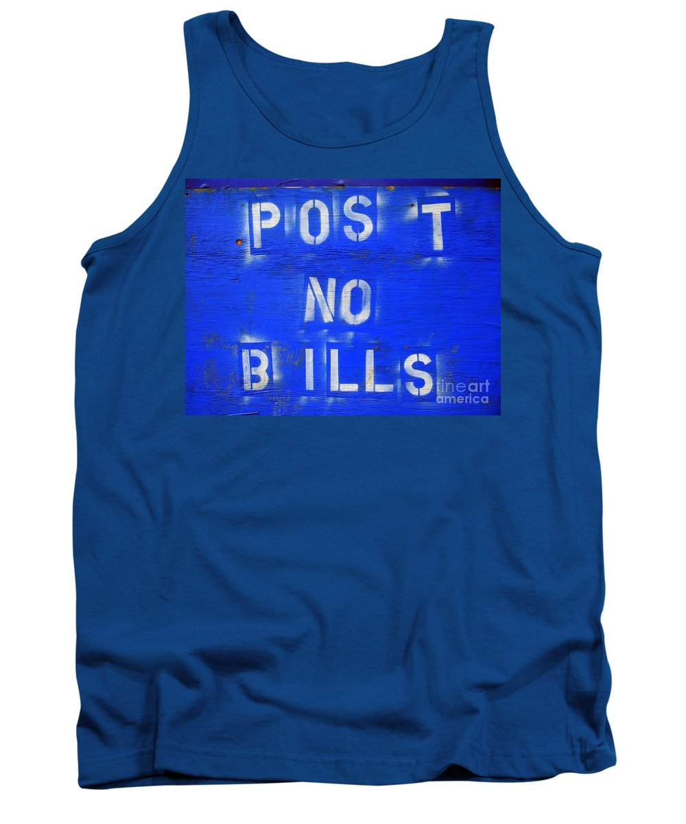 Sign Tank Top featuring the photograph Post No Bills by Ed Weidman