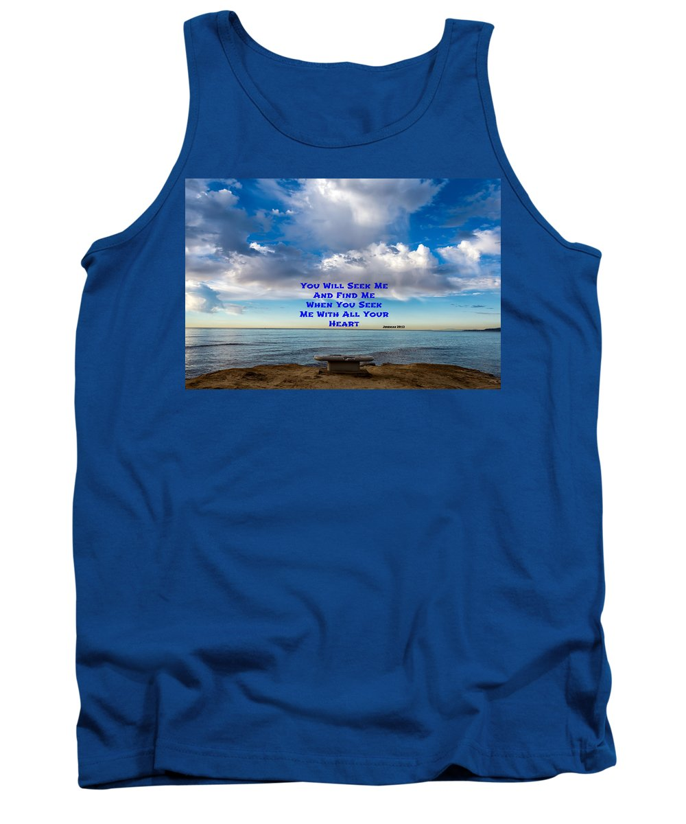 Jeremiah 29:13 Tank Top featuring the photograph Seek And Find by Joseph S Giacalone
