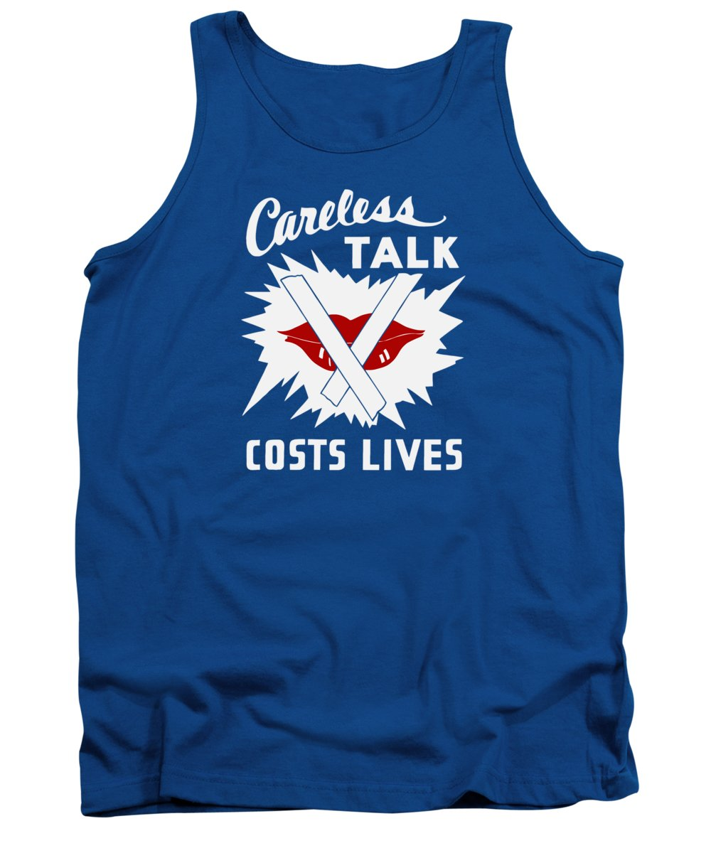 Wwii Tank Top featuring the painting Careless Talk Costs Lives by War Is Hell Store