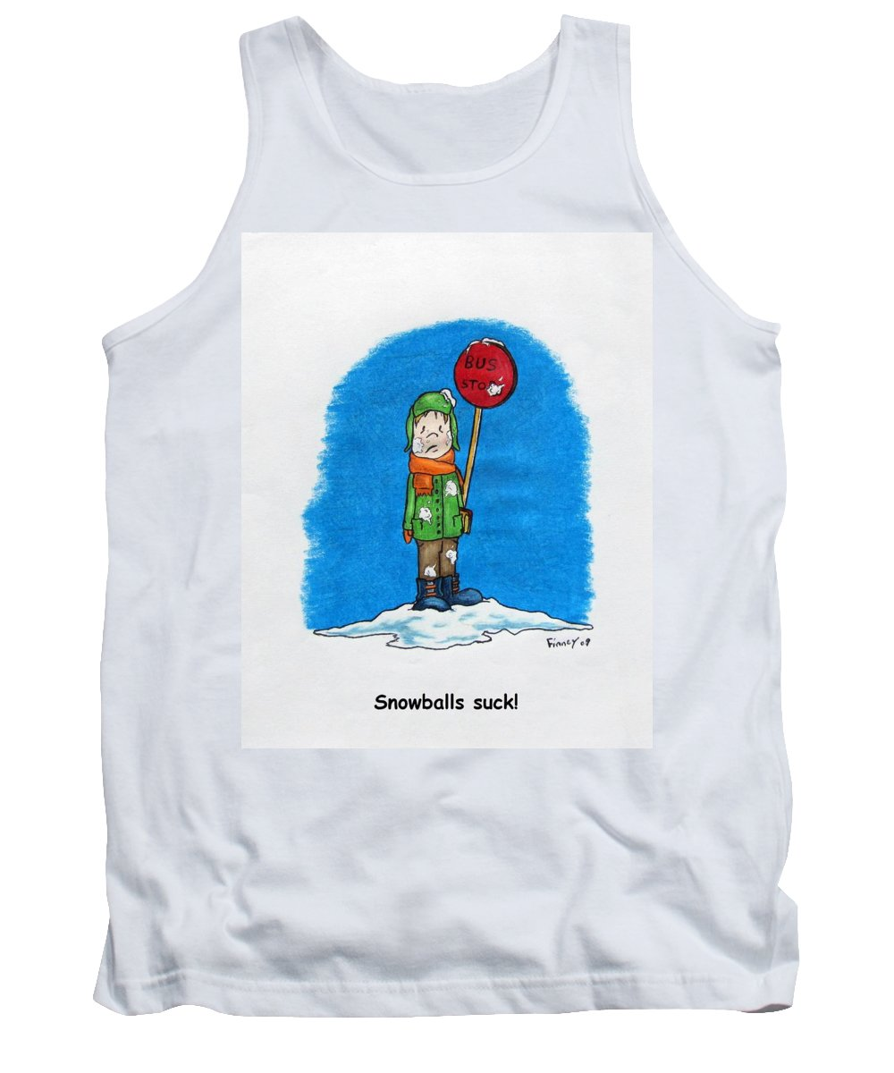 Michael Tank Top featuring the drawing  Snowballs Suck by Michael TMAD Finney