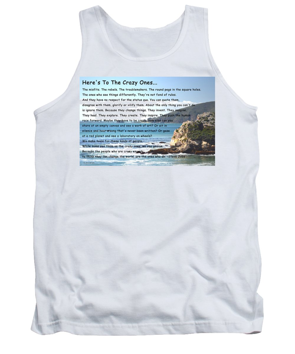 To The Crazy Ones I Tank Top featuring the digital art To The Crazy Ones by Barbara Snyder