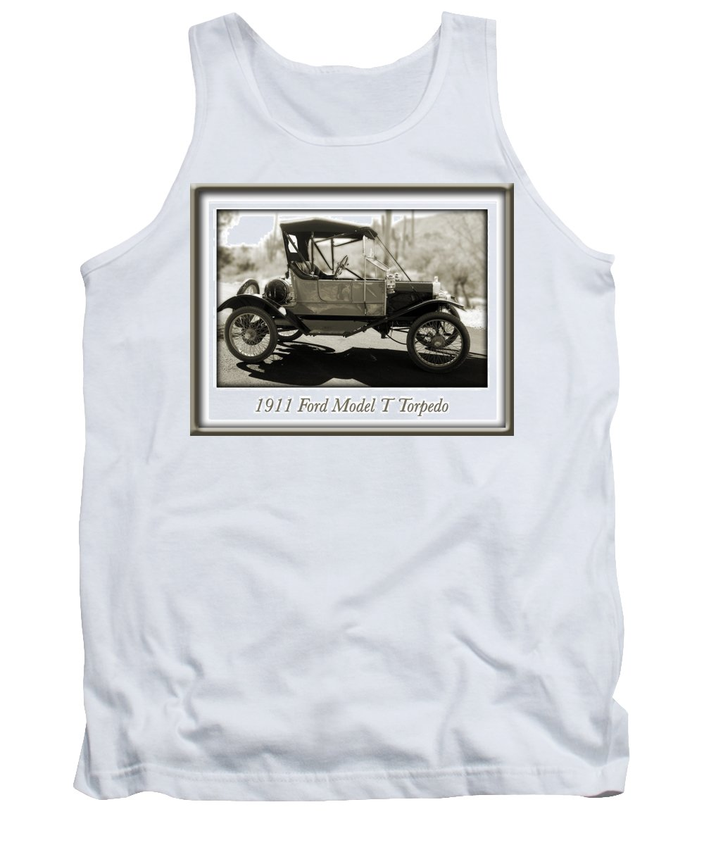 1911 Ford Model T Torpedo Tank Top featuring the photograph 1911 Ford Model T Torpedo by Jill Reger