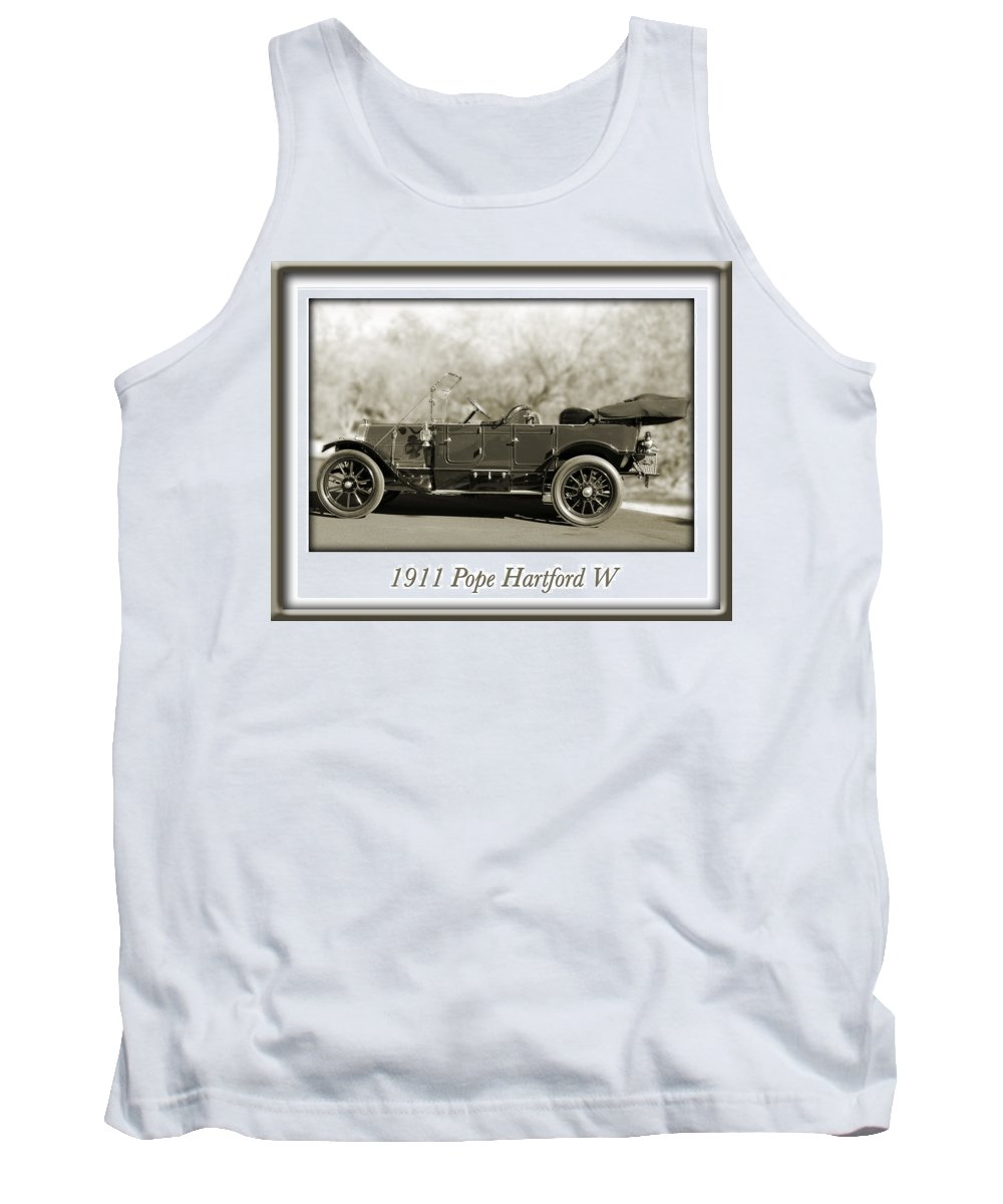 1911 Pope Hartford W Tank Top featuring the photograph 1911 Pope Hartford W by Jill Reger