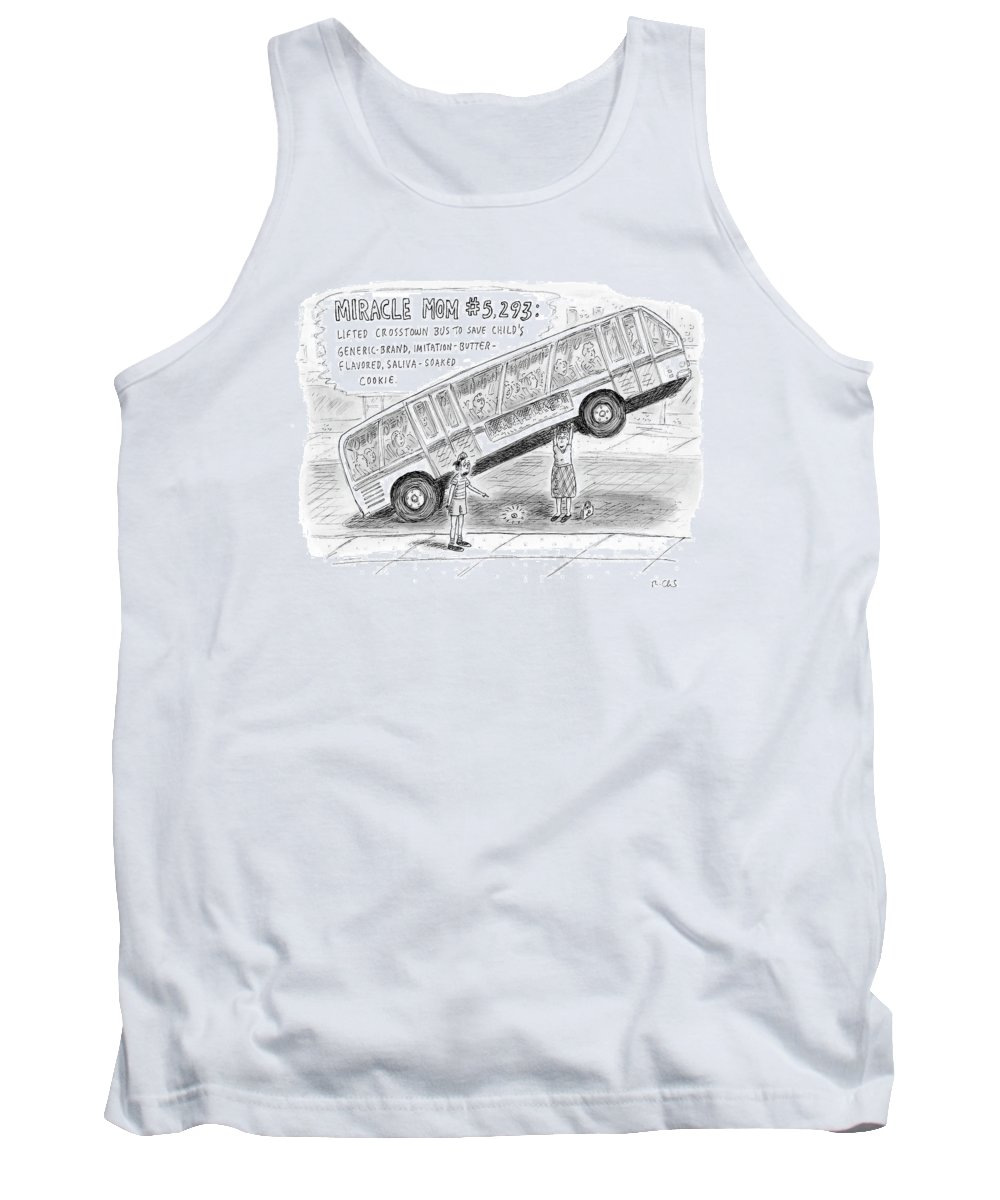 Miracles Tank Top featuring the drawing New Yorker October 8th, 2007 by Roz Chast