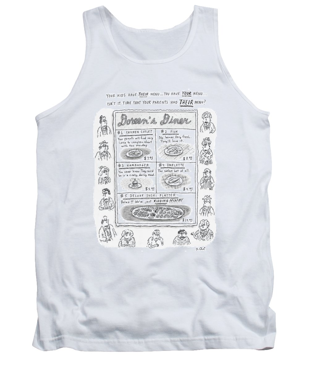 (menu With 5 Boxes With Various Foods And Descriptions Of Why Parents Would Like It. ) 121383 Rch Roz Chast Tank Top featuring the drawing Doreen's Diner by Roz Chast