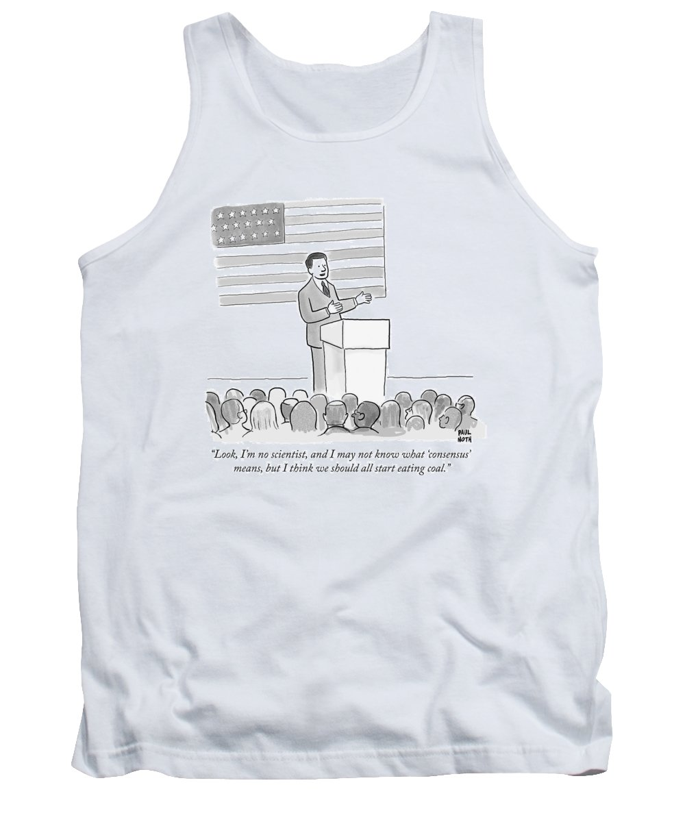 Politics Tank Top featuring the drawing A Politician Delivers A Campaign Speech by Paul Noth