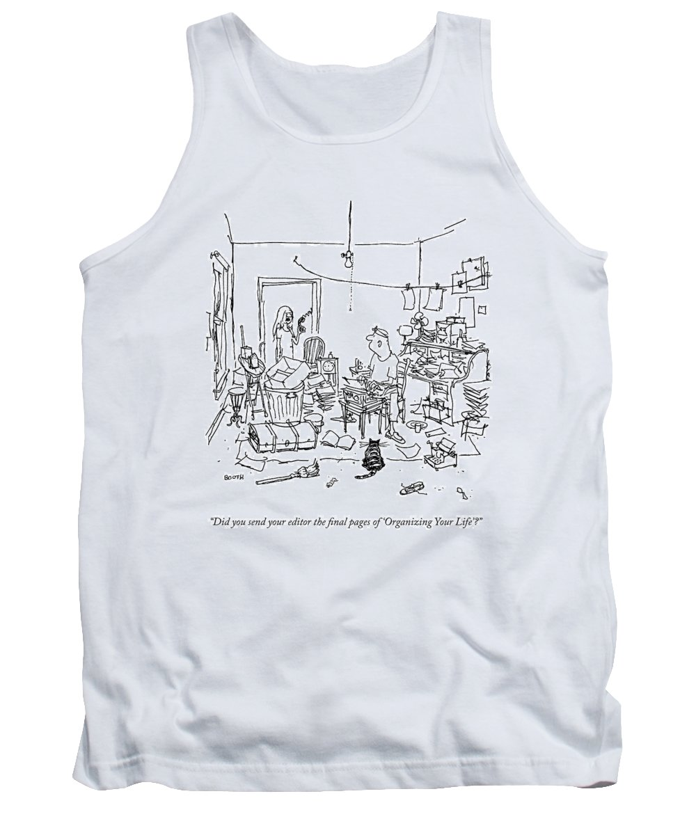 Clutter Tank Top featuring the drawing A Wife Asks Her Writer-husband by George Booth