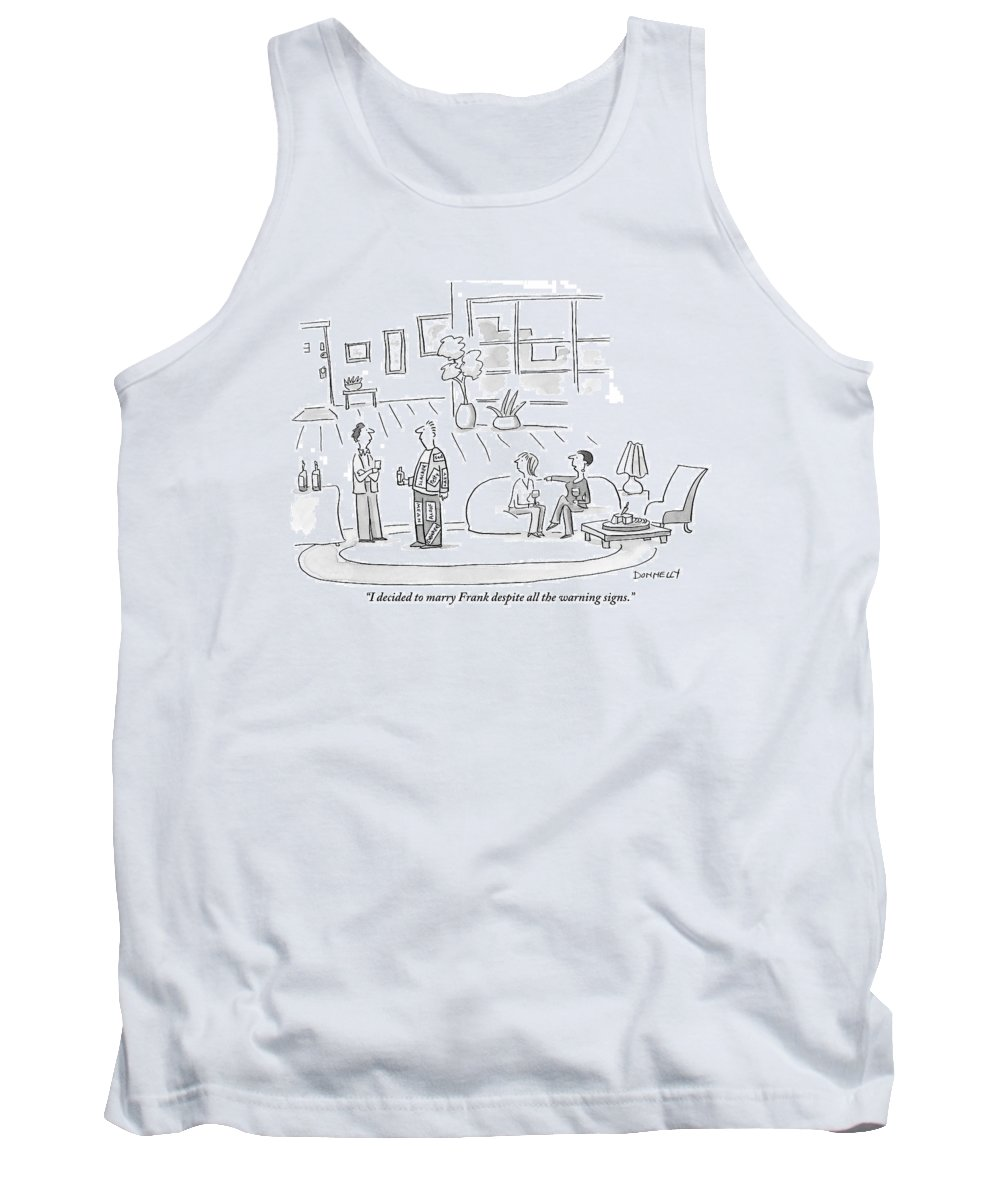 Boyfriends Tank Top featuring the drawing A Woman Comments On Her Decision To Marry by Liza Donnelly