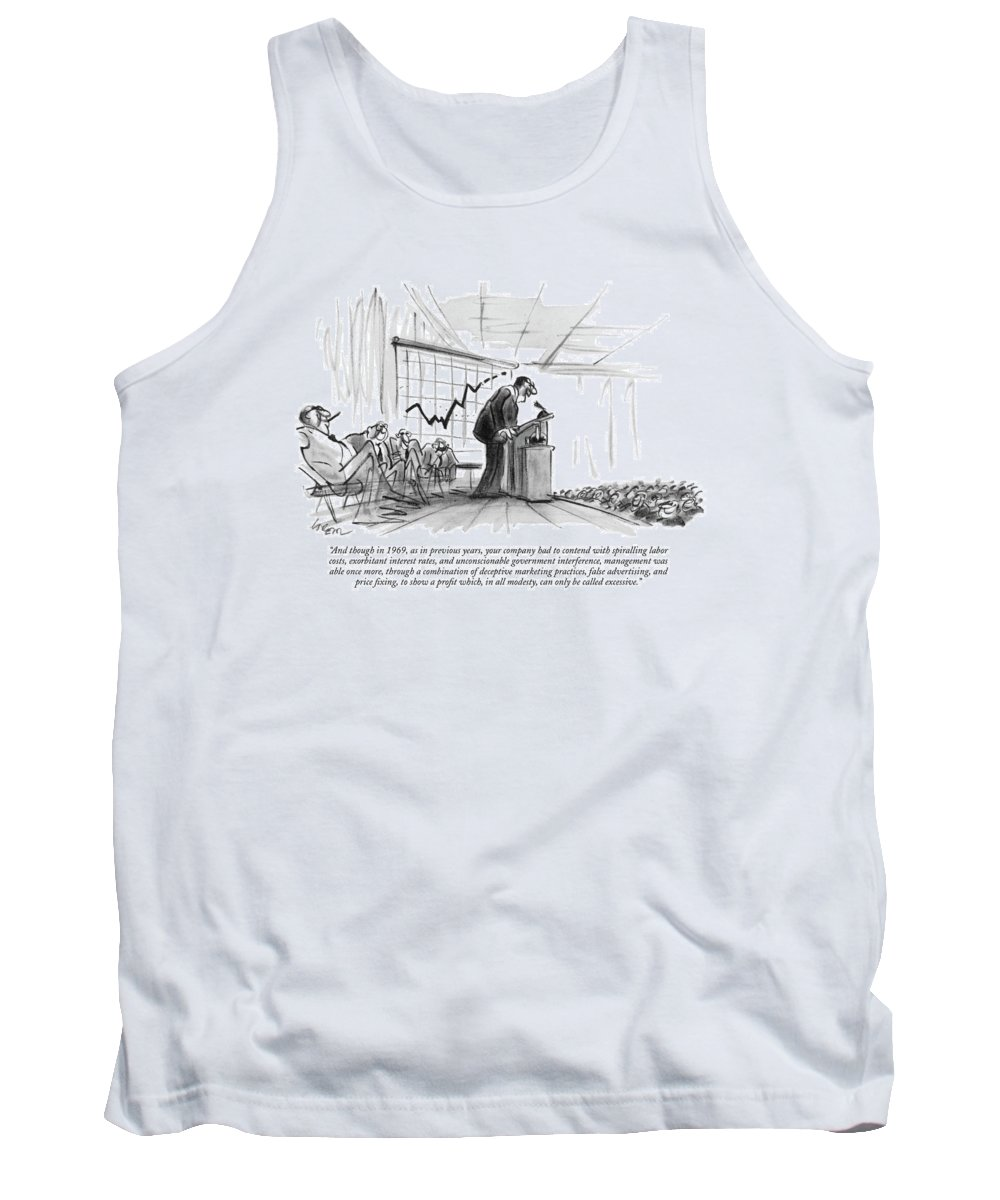 (c.e.0. Addressing Auditorium Of Stock-holders.) Business Tank Top featuring the drawing And Though In 1969 by Lee Lorenz
