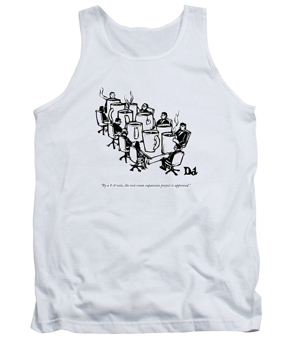 Captionless Tank Top featuring the drawing Businessmen Sit Around Conference Table by Drew Dernavich