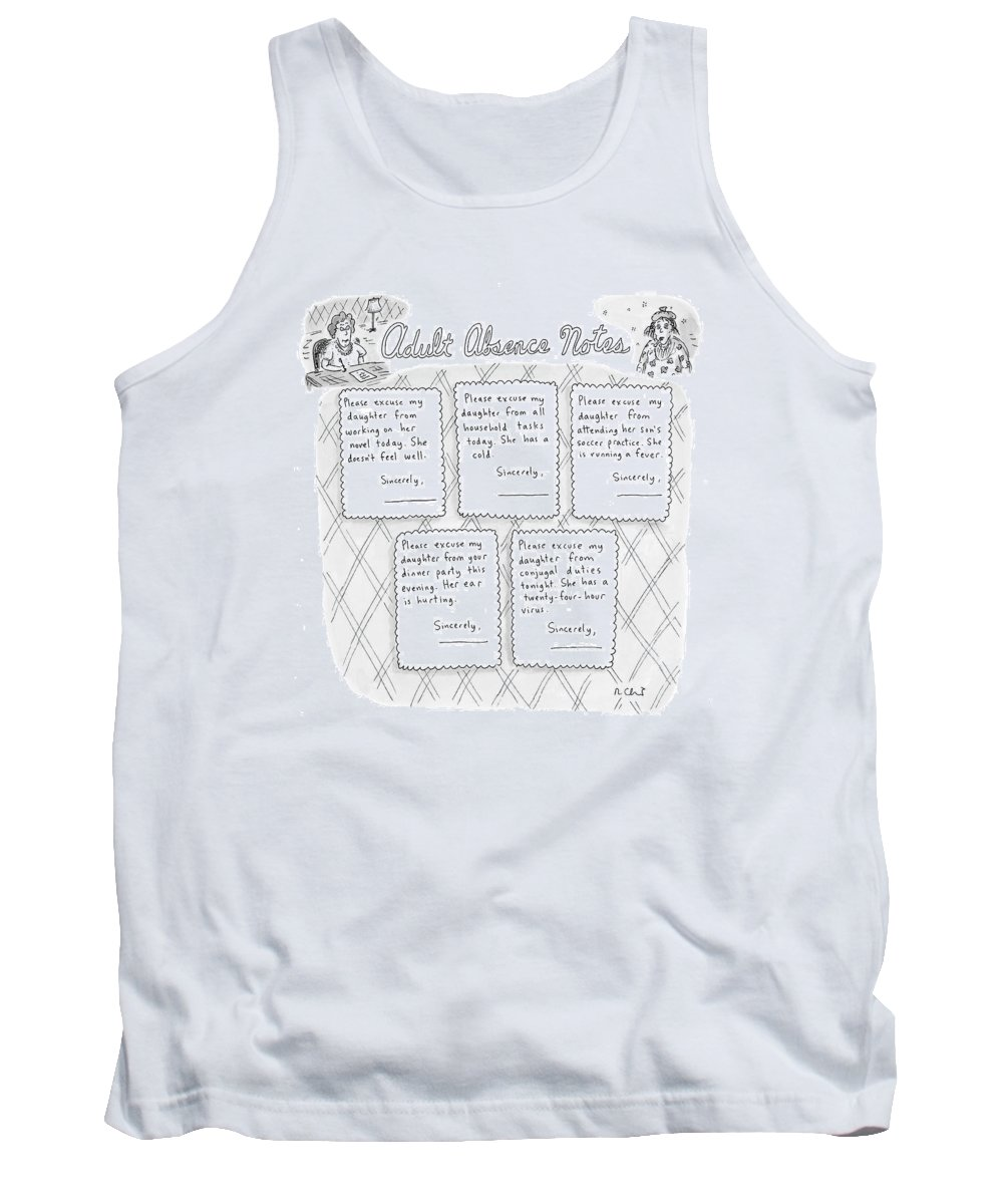 Adults Tank Top featuring the drawing Captionless: Adult Absence Notes by Roz Chast