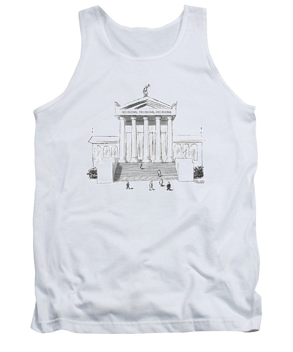(supreme Court Entrance Pediment Reads: 'decisions Tank Top featuring the drawing Captionless  'decisions by Mischa Richter