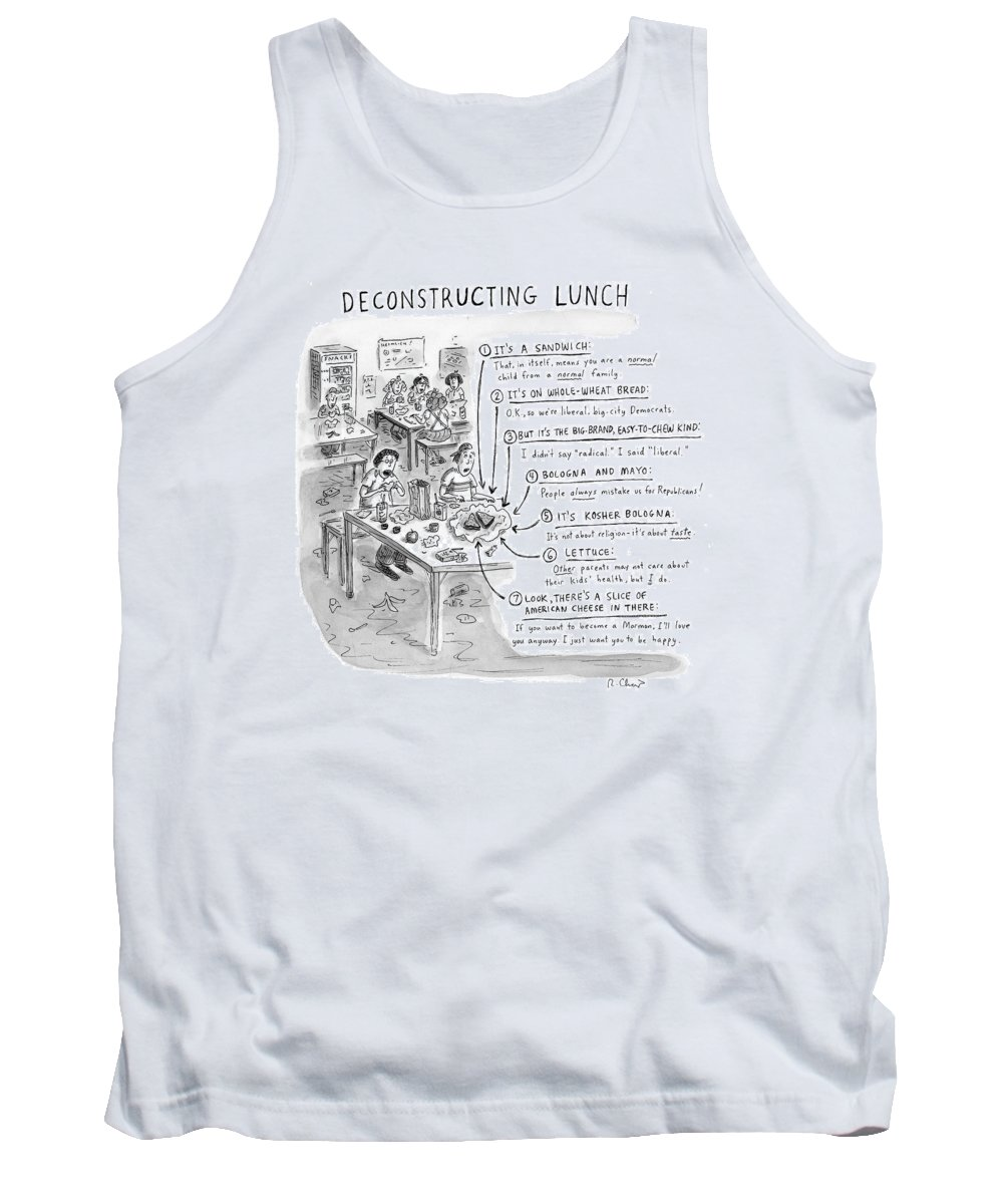 Sandwiches Tank Top featuring the drawing Deconstructing Lunch by Roz Chast