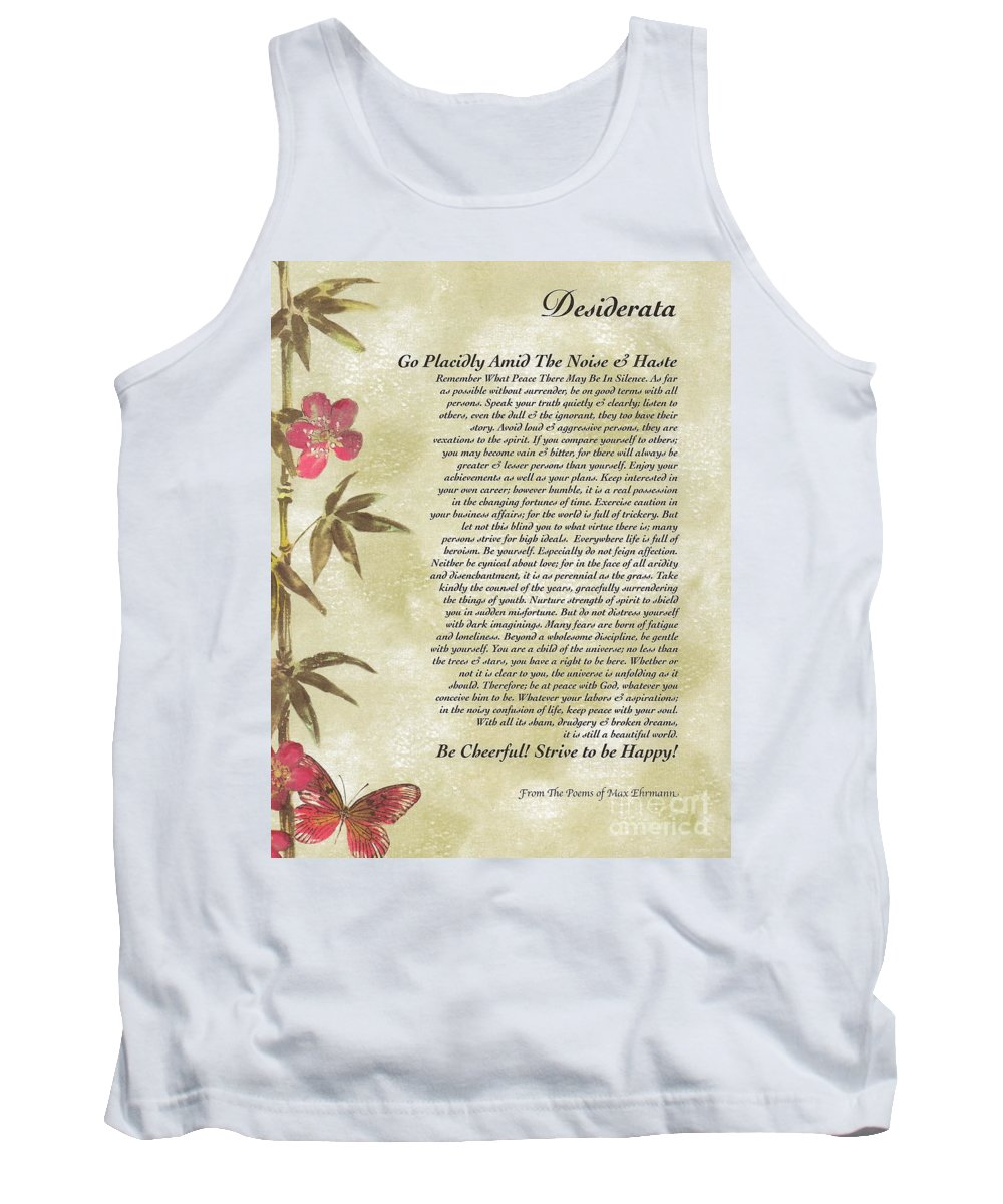 Desiderata Tank Top featuring the mixed media Desiderata Poem With Bamboo And Butterflies by Desiderata Gallery