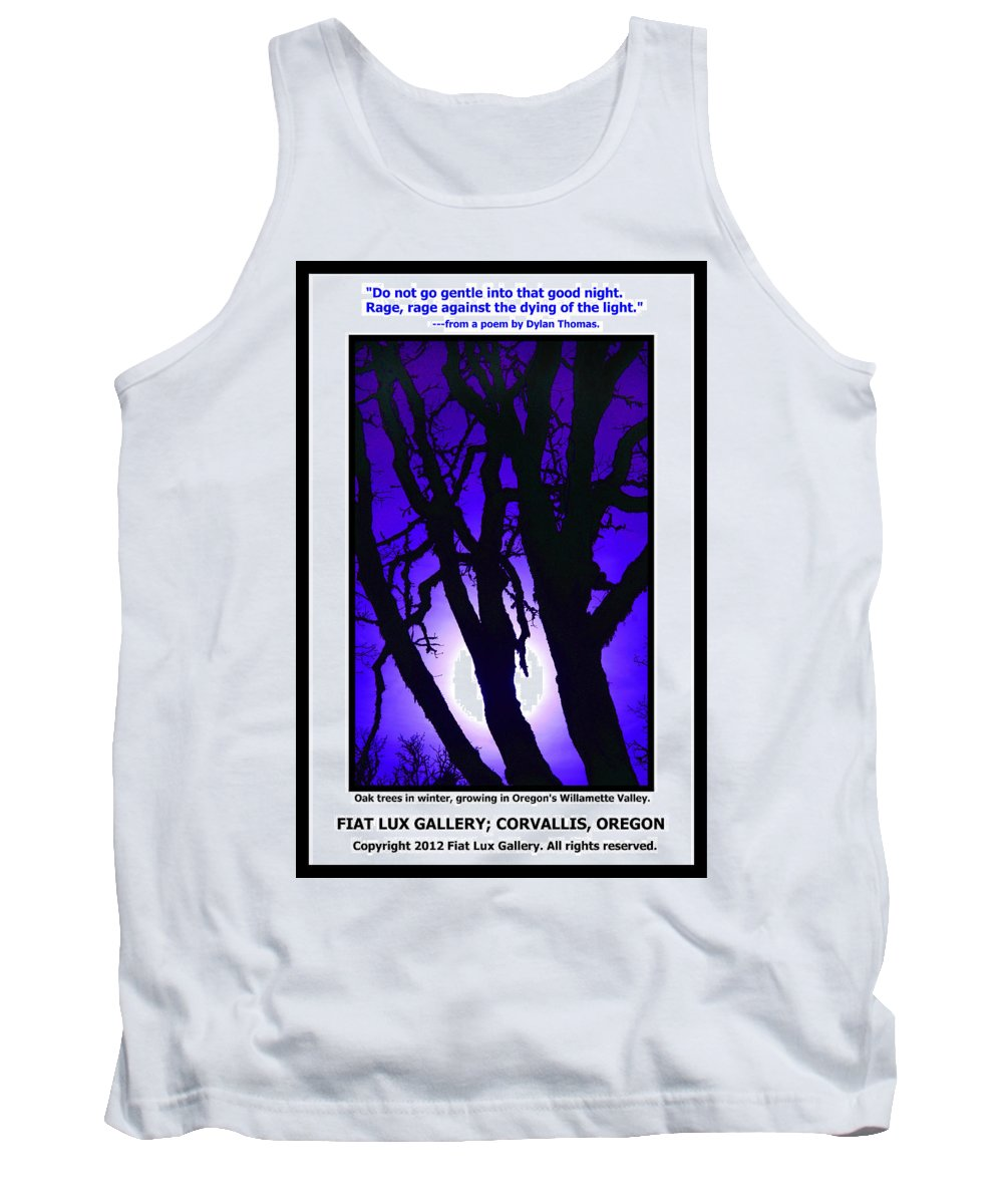 Oak Trees Tank Top featuring the photograph Do Not Go Gentle by Michael Moore