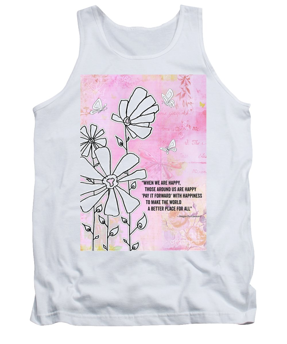 Inspirational Tank Top featuring the painting Floral Typography Word Art Quote Flowers And Butterflies By Megan Duncanson by Megan Duncanson
