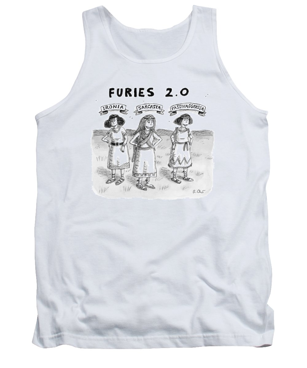 Captionless Greek Mythology Tank Top featuring the drawing Furies 2.0 -- Ironia by Roz Chast