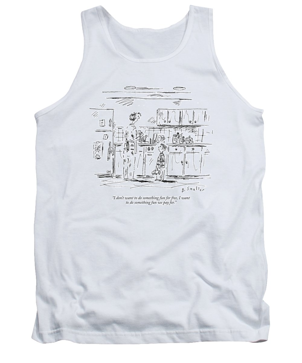 Consumerism Word Play Children  (child Talking To His Mother.) 119252 Bsm Barbara Smaller Sumnerperm Tank Top featuring the drawing I Don't Want To Do Something Fun For Free by Barbara Smaller