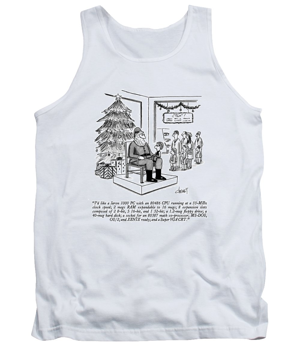 Small Boy On Santa's Lap Makes Request. Christmas Tank Top featuring the drawing I'd Like A Jaron 1000 Pc With An 80486 Cpu by Tom Cheney