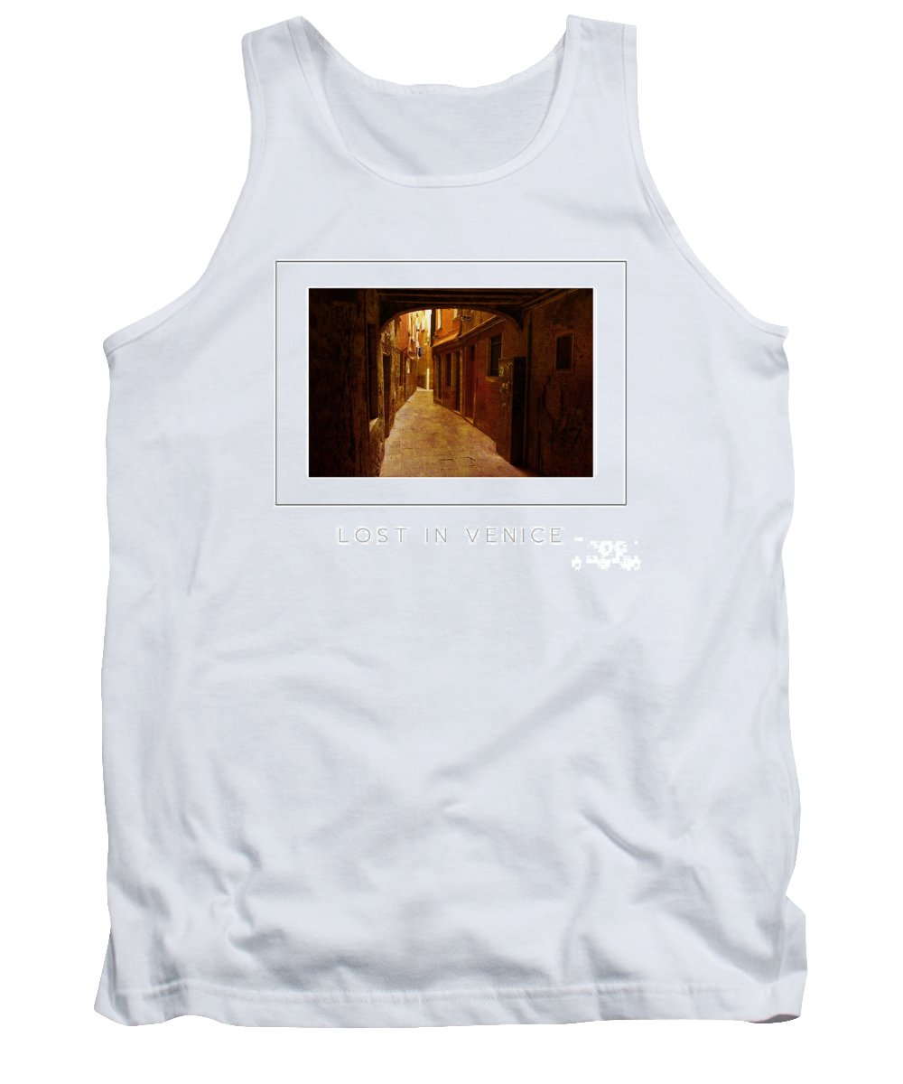 Alley Tank Top featuring the photograph Lost In Venice Poster by Mike Nellums