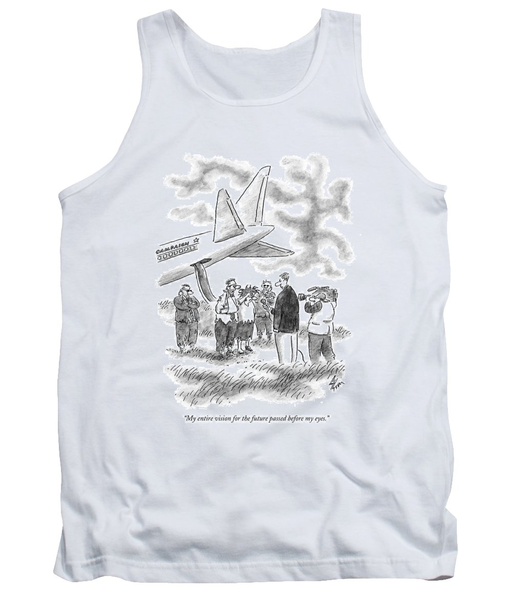 Life Tank Top featuring the drawing My Entire Vision For The Future Passed by Frank Cotham